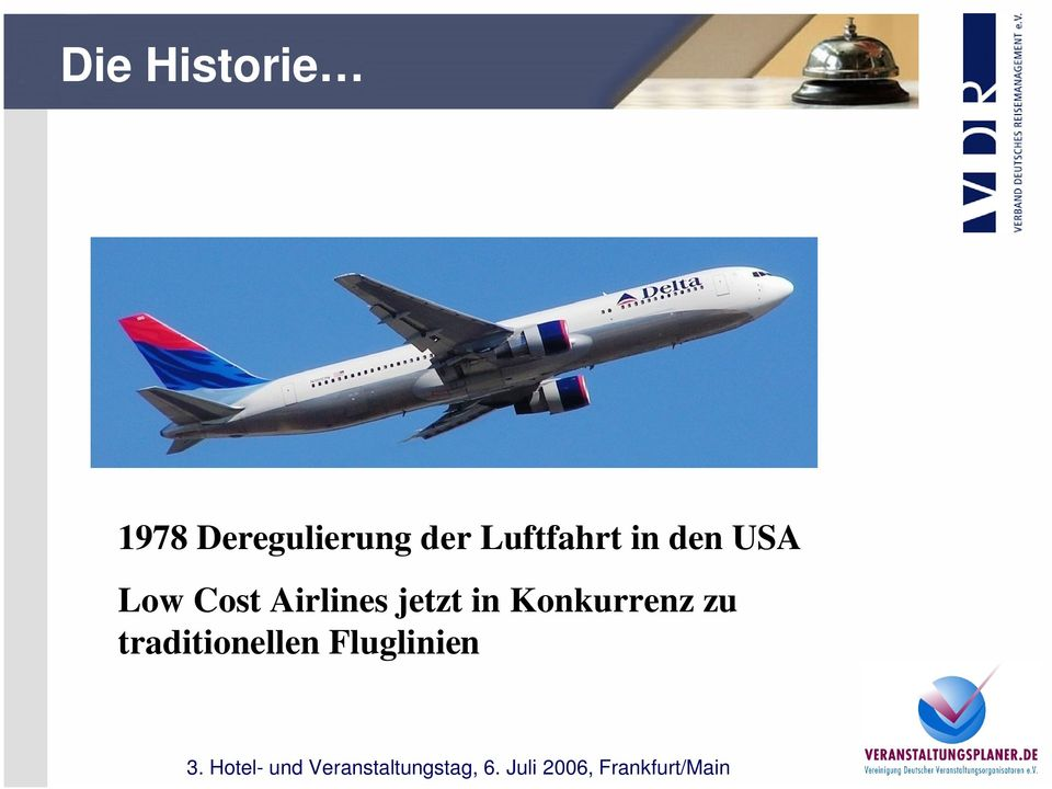 den USA Low Cost Airlines
