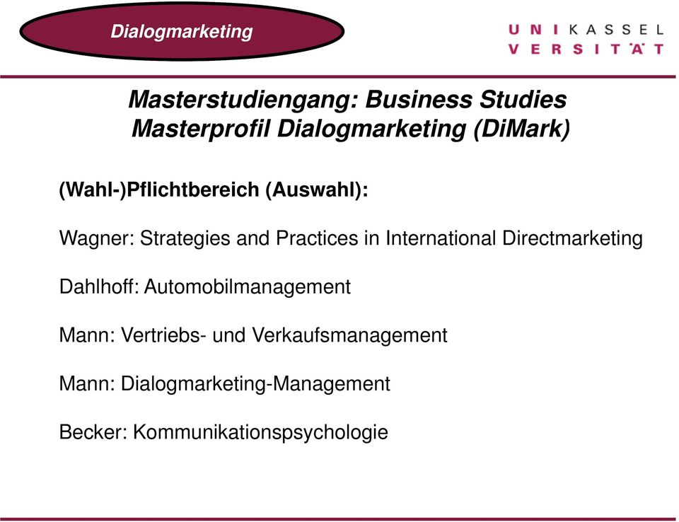 International Directmarketing Dahlhoff: Automobilmanagement Mann: Vertriebs- und