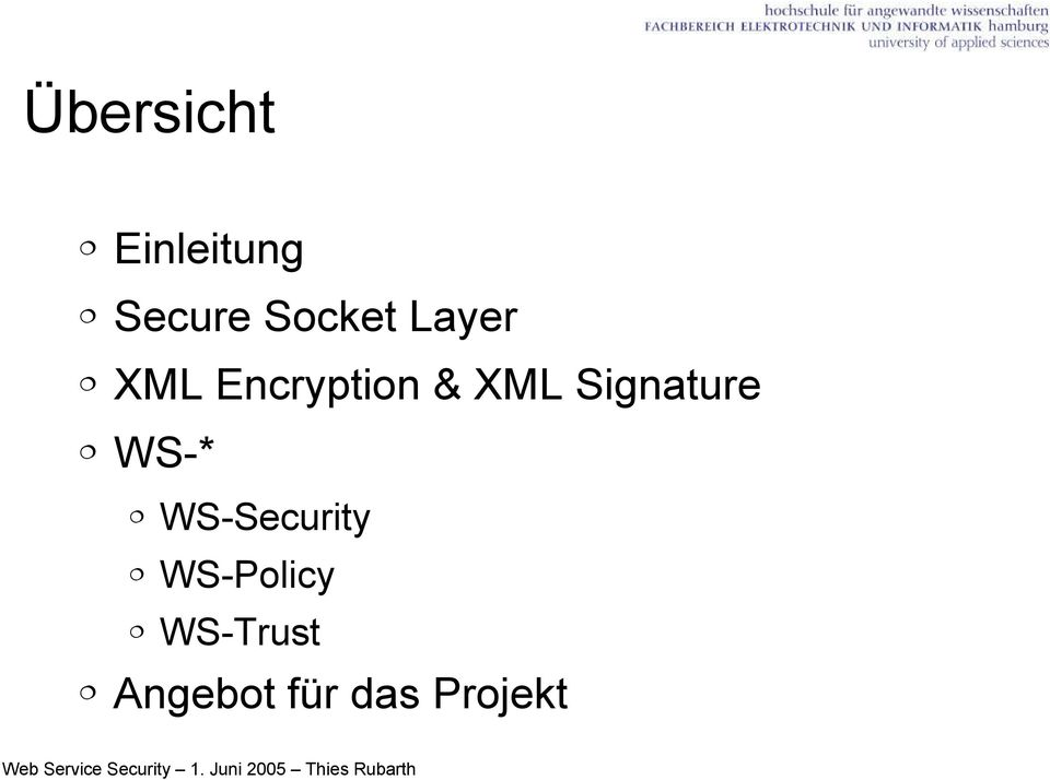 XML Signature WS-* WS-Security