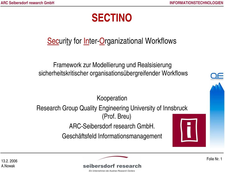 Kooperation Research Group Quality Engineering University of Innsbruck (Prof.