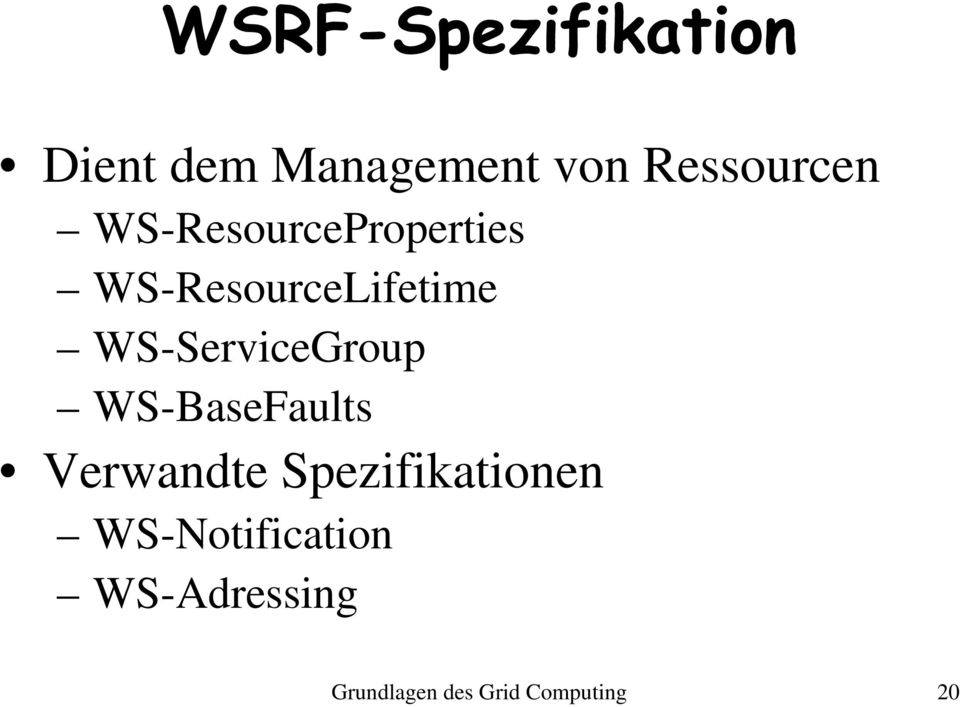 WS-ServiceGroup WS-BaseFaults Verwandte