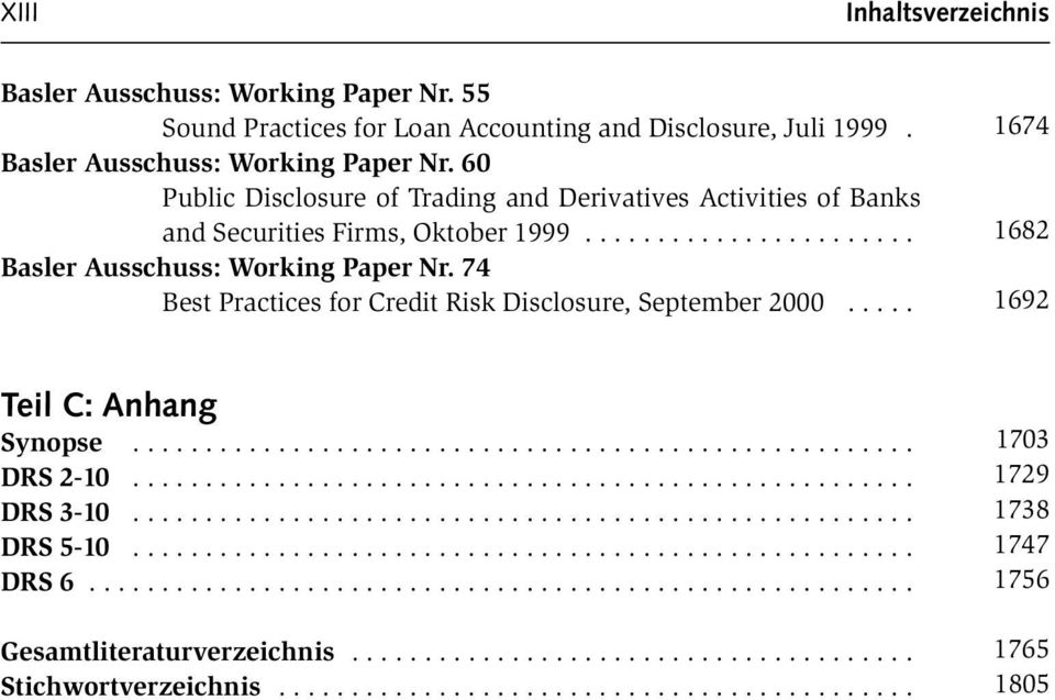 60 Public Disclosure of Trading and Derivatives Activities of Banks and Securities Firms, Oktober 1999.