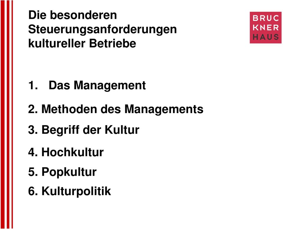 Methoden des Managements 3.