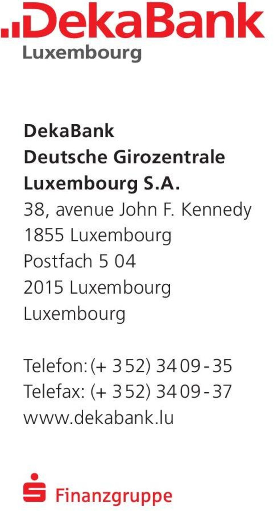 Kennedy 1855 Luxembourg Postfach 5 04 2015