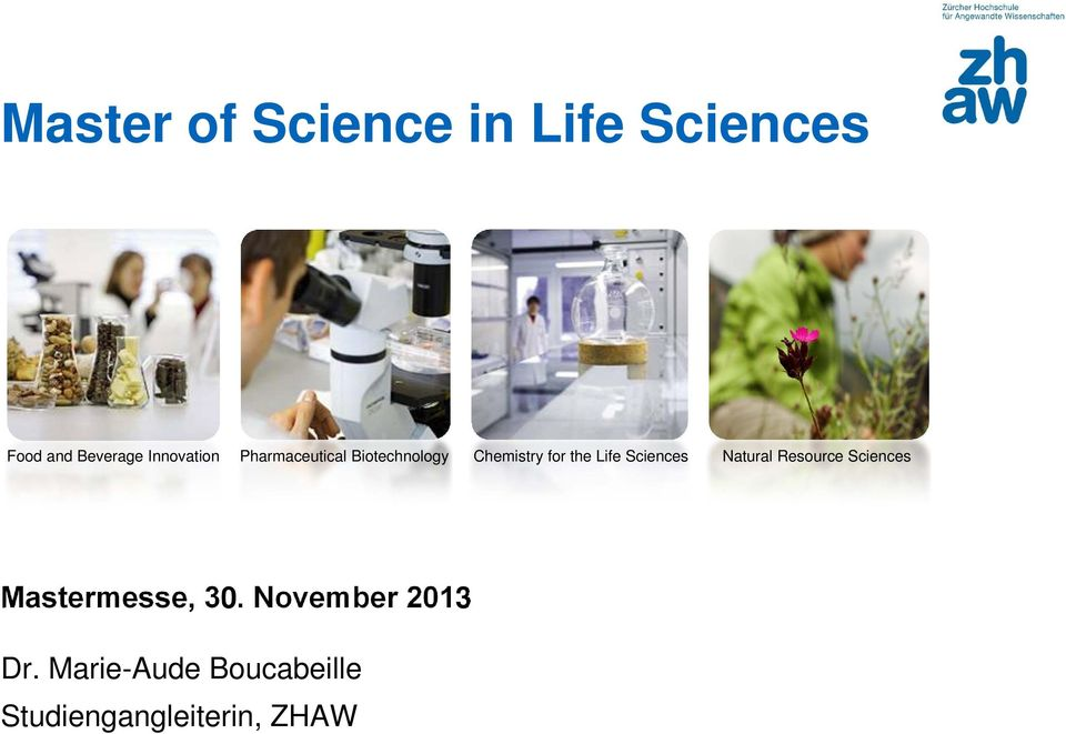 Life Sciences Natural Resource Sciences Mastermesse, 30.