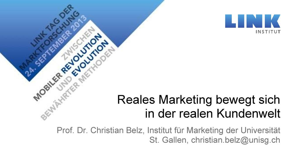 Christian Belz, Institut für Marketing