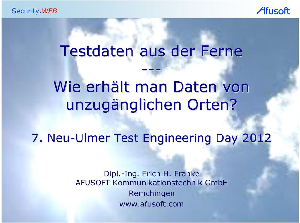 Neu-Ulmer Test Engineering Day 2012 Dipl.-Ing.