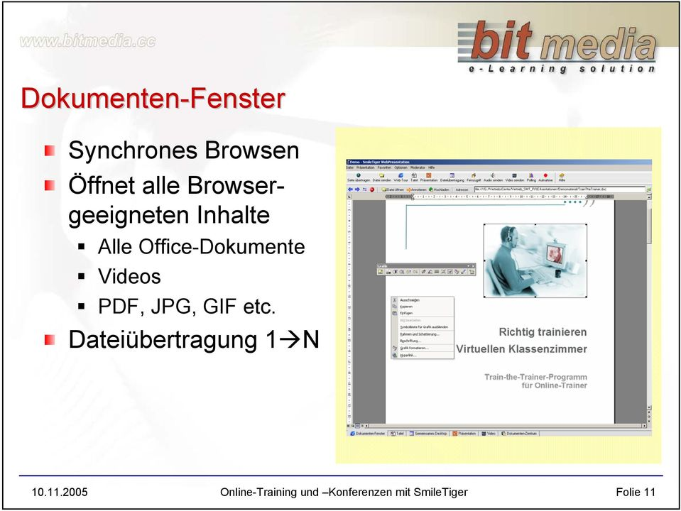 Videos PDF, JPG, GIF etc. Dateiübertragung 1 N 10.11.