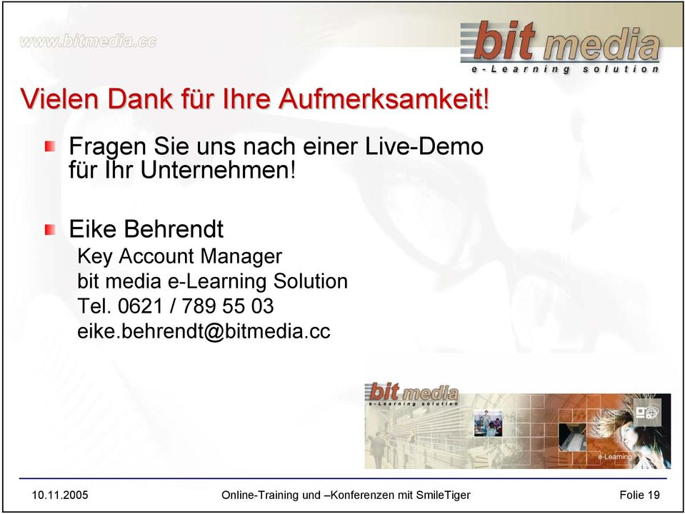 Eike Behrendt Key Account Manager bit media e-learning Solution Tel.