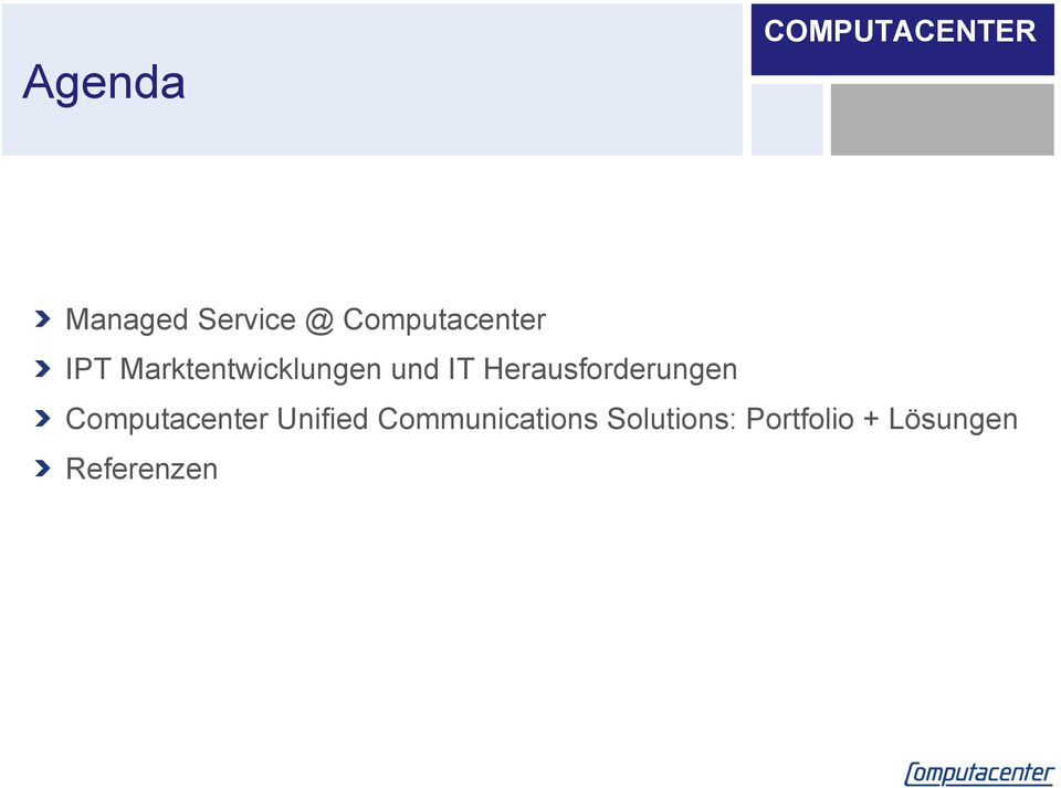 Herausforderungen Computacenter Unified