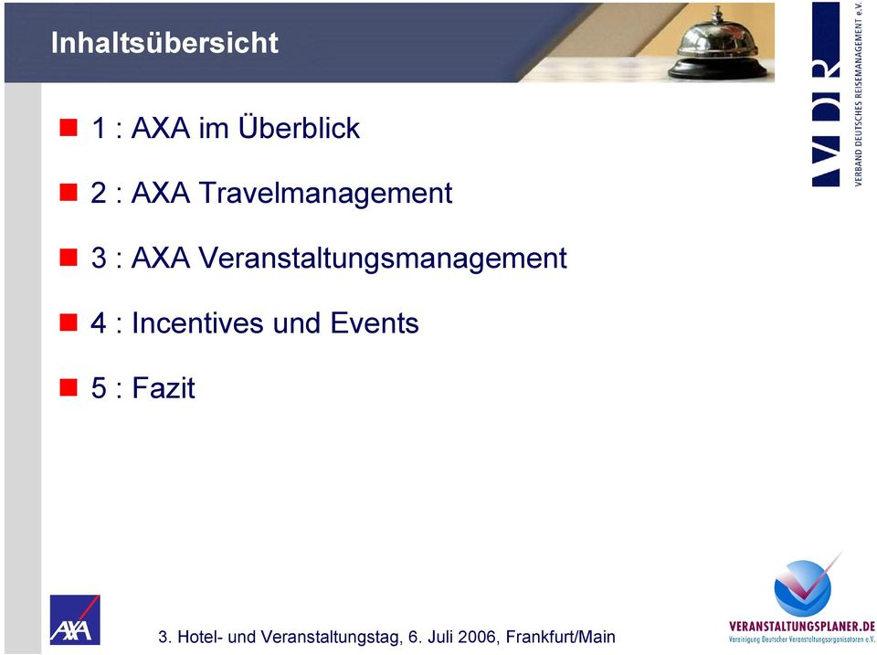 Travelmanagement 3 : AXA
