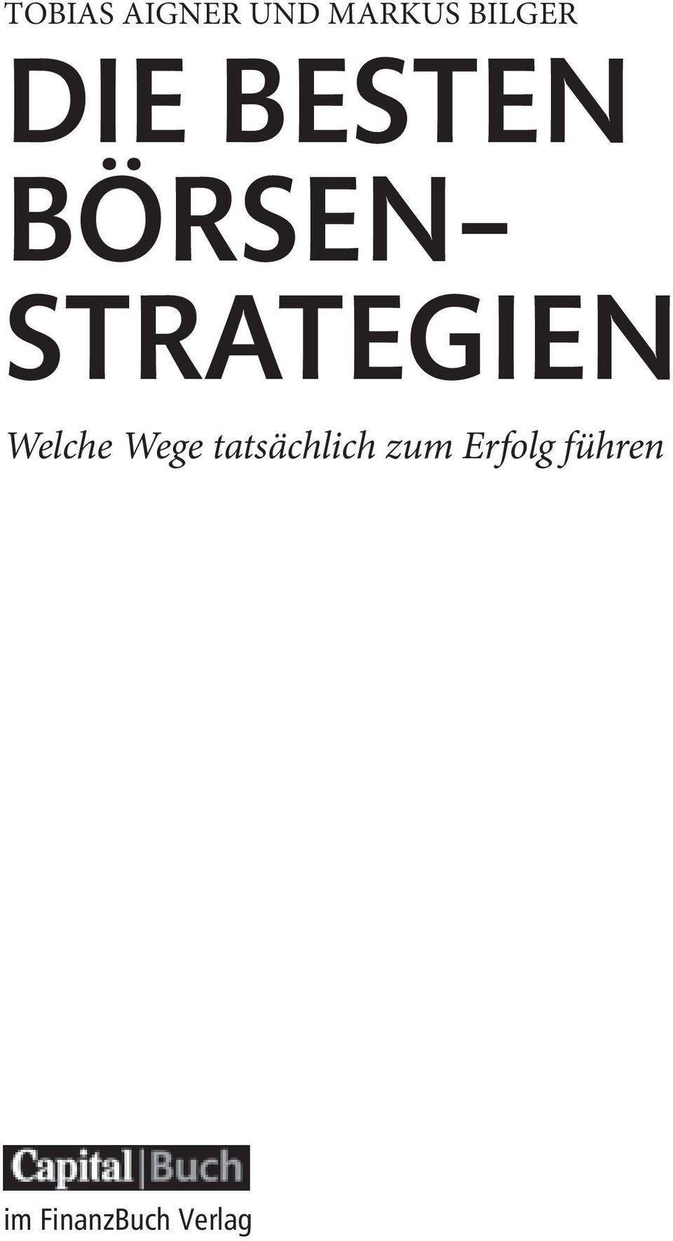 STRATEGIEN Welche Wege