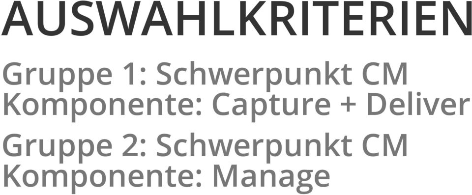 Capture + Deliver Gruppe 2: