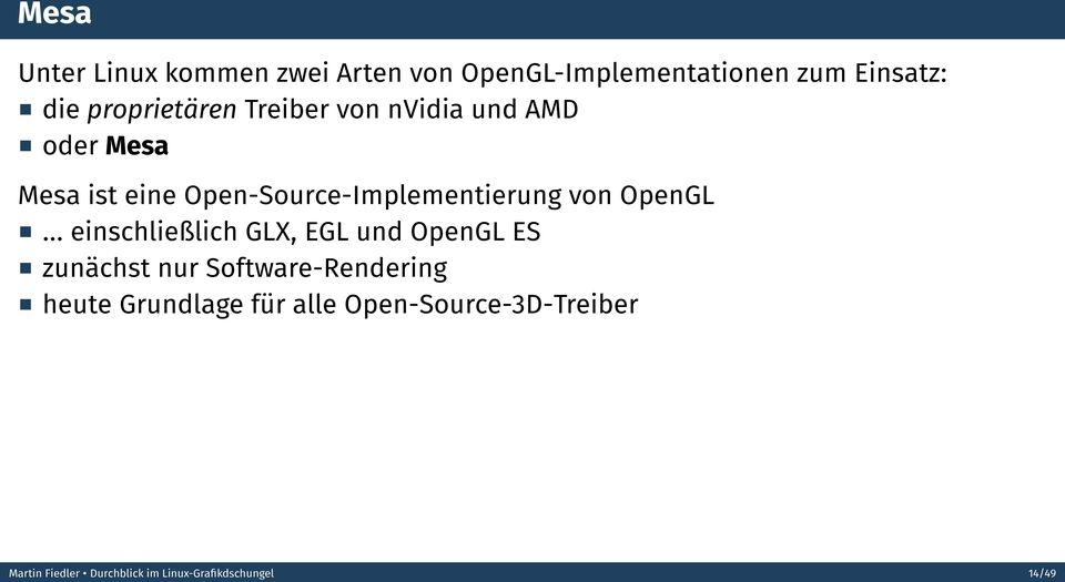 Open-Source-Implementierung von OpenGL.