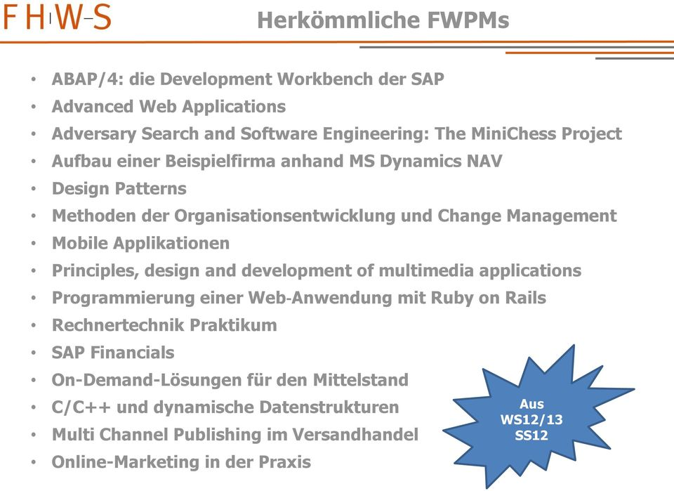 Principles, design and development of multimedia applications Programmierung einer Web Anwendung mit Ruby on Rails Rechnertechnik Praktikum SAP Financials