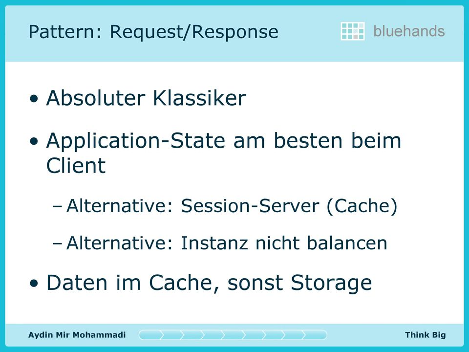 Alternative: Session-Server (Cache)