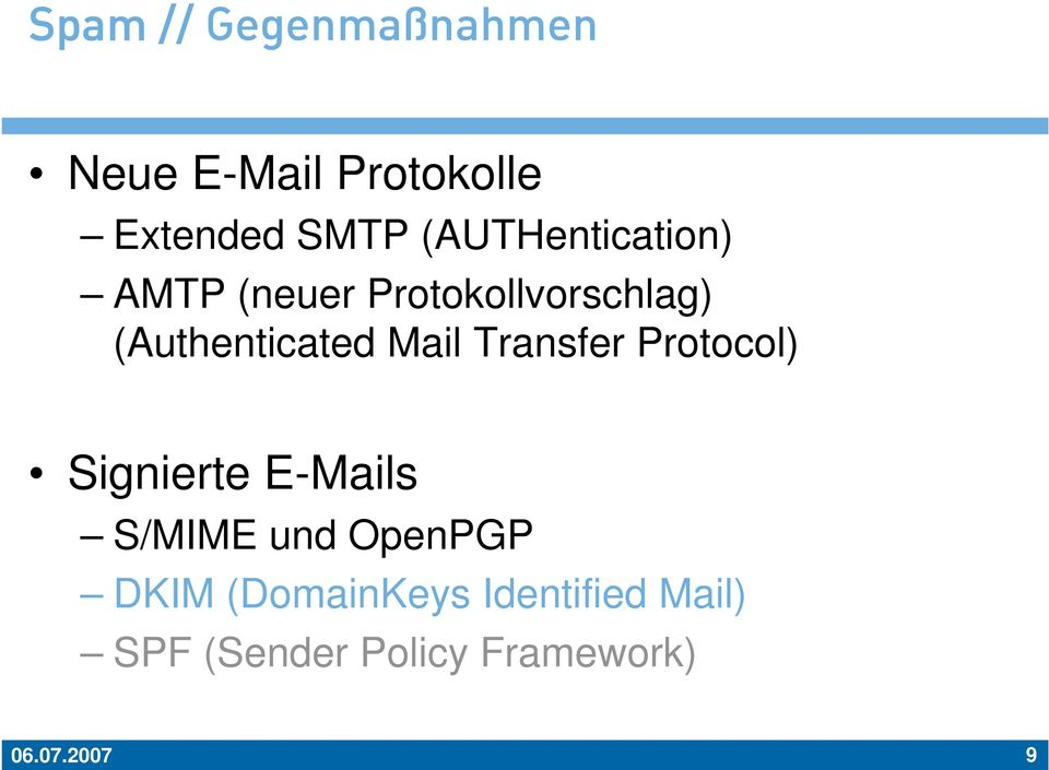 Mail Transfer Protocol) Signierte E-Mails S/MIME und OpenPGP DKIM