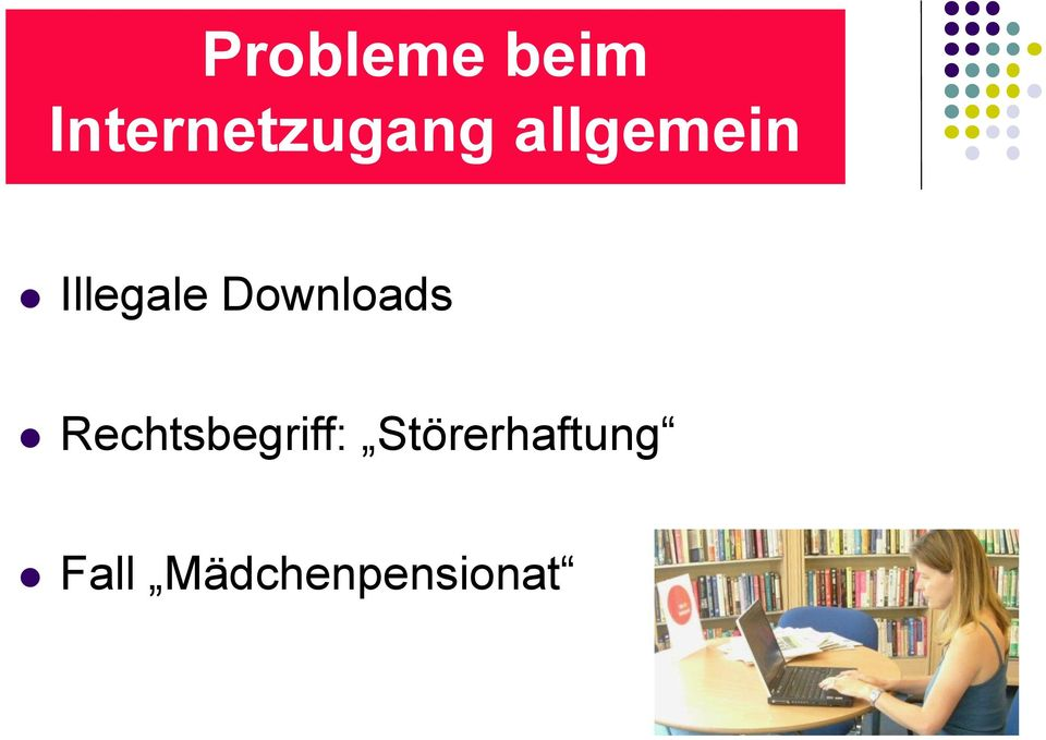 Illegale Downloads