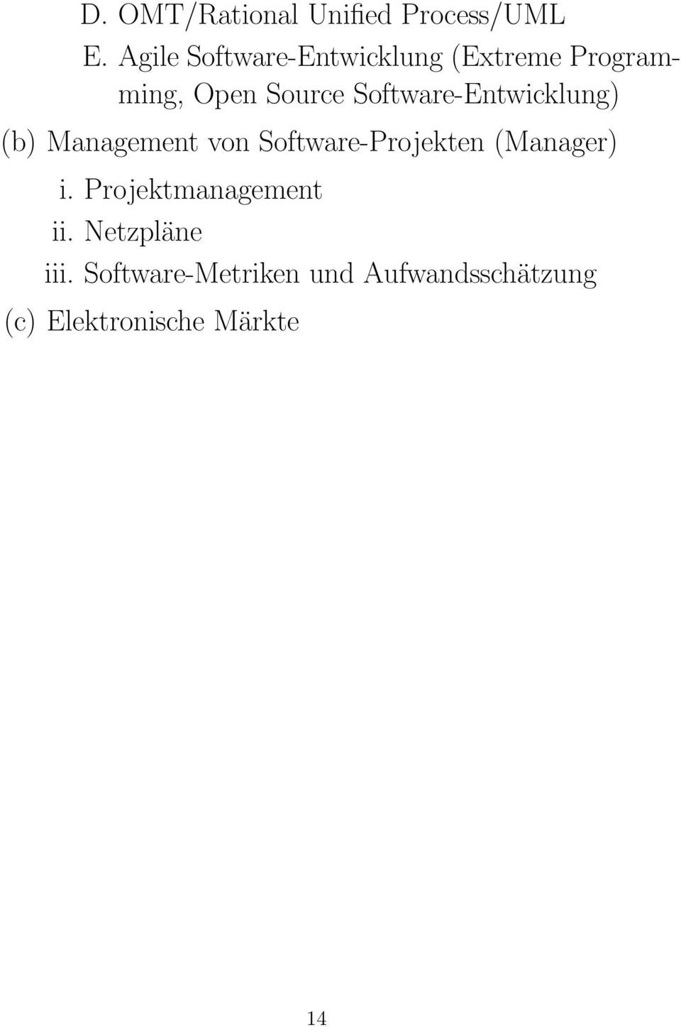 Software-Entwicklung) (b) Management von Software-Projekten (Manager)