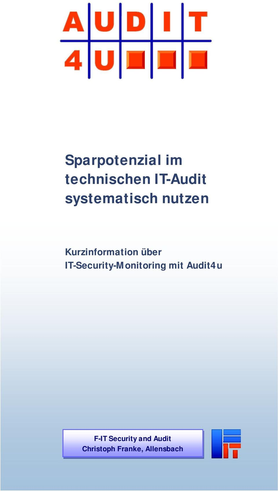 IT-Security-Monitoring mit Audit4u F-IT