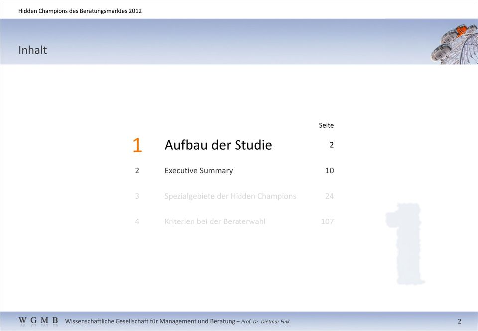 Executive Summary 10 3 Spezialgebiete der
