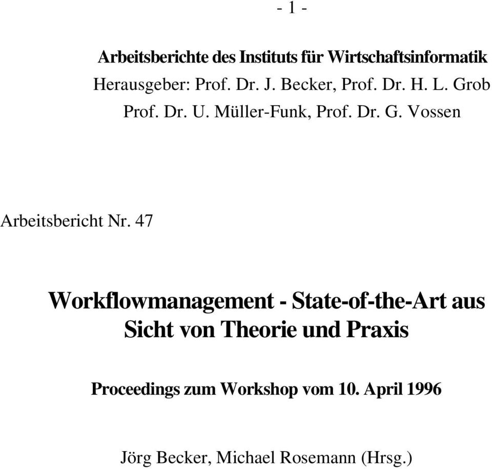 47 Workflowmanagement - State-of-the-Art aus Sicht von Theorie und Praxis