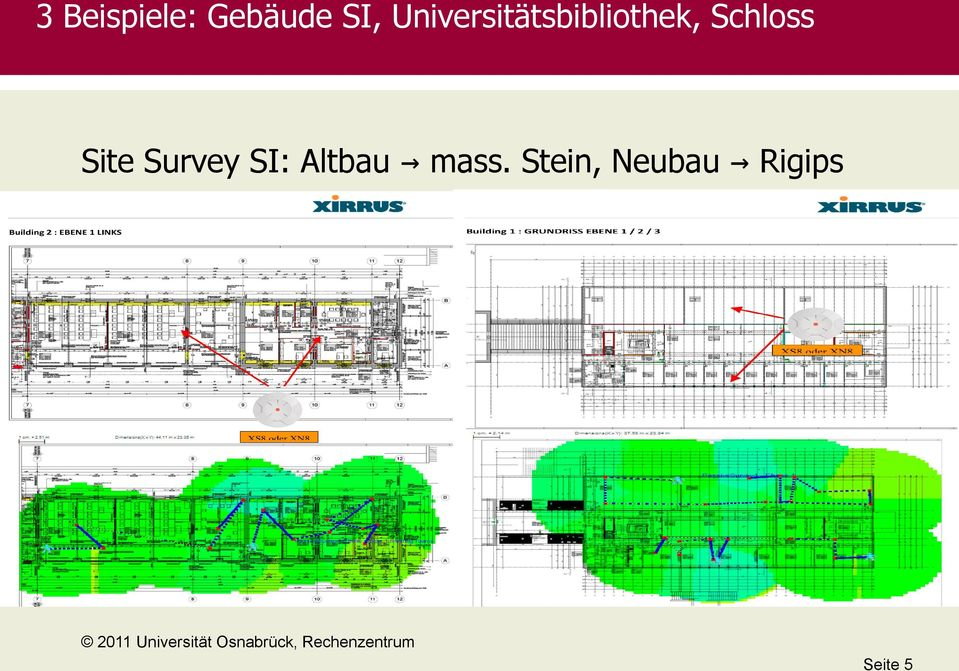 Schloss Site Survey SI: