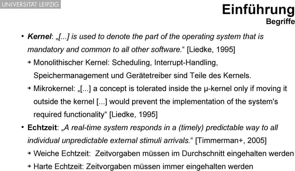 ..] a concept is tolerated inside the μ-kernel only if moving it outside the kernel [.