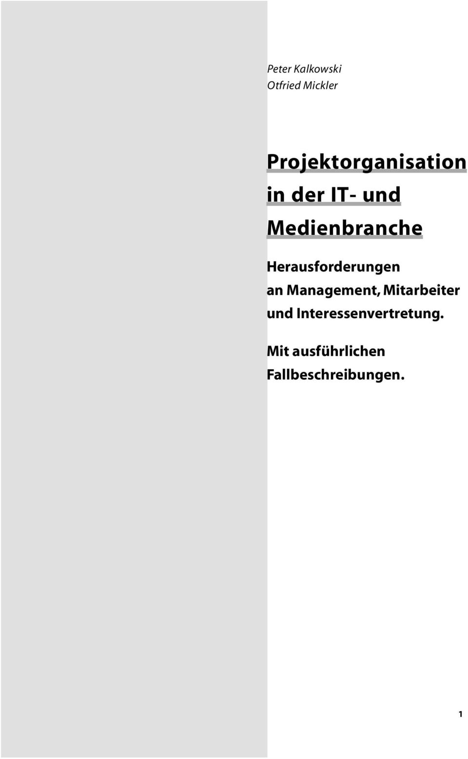 Medienbranche Herausforderungen an Management,
