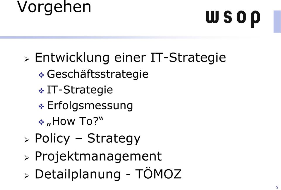 IT-Strategie Erfolgsmessung How To?