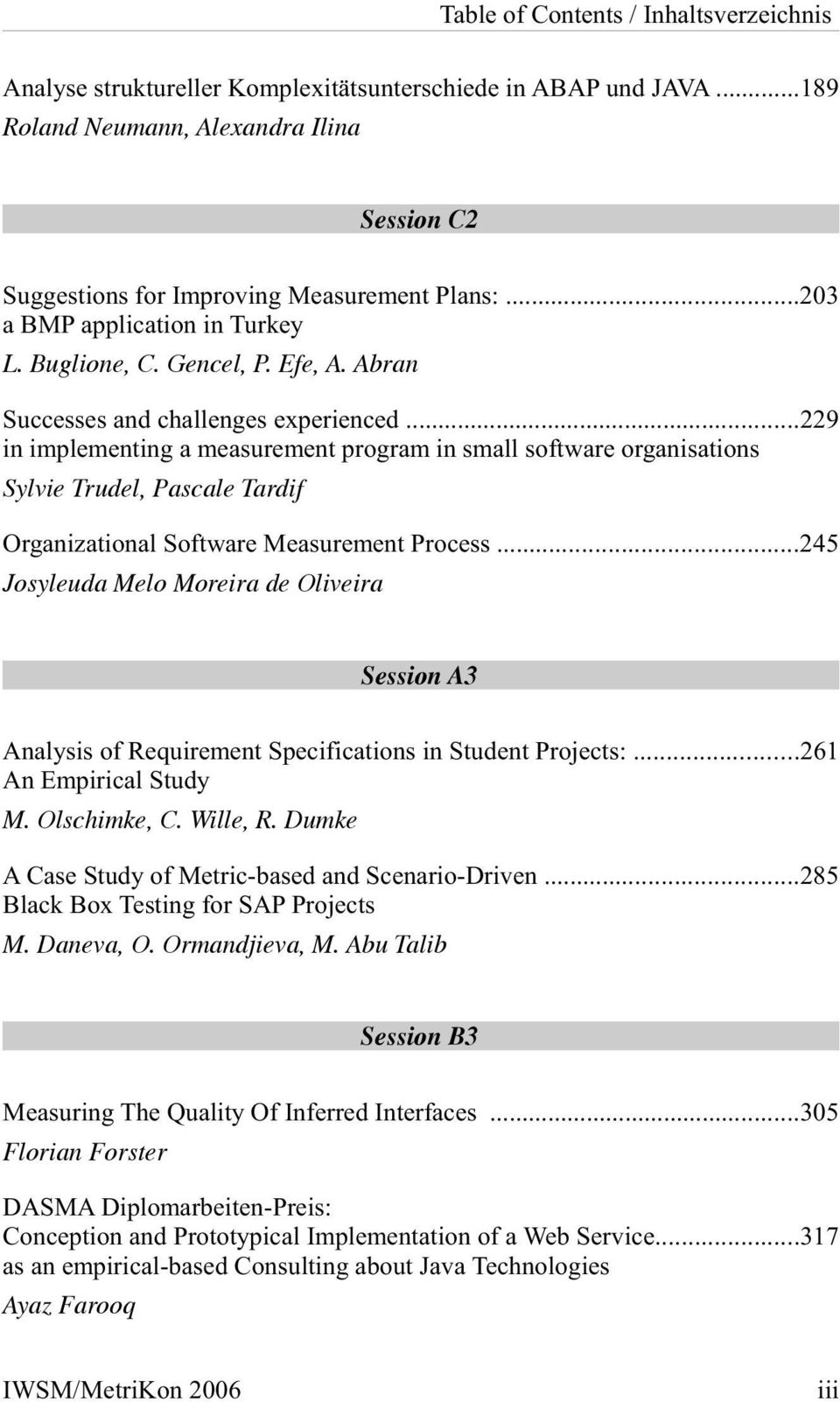 ..229 in implementing a measurement program in small software organisations Sylvie Trudel, Pascale Tardif Organizational Software Measurement Process.