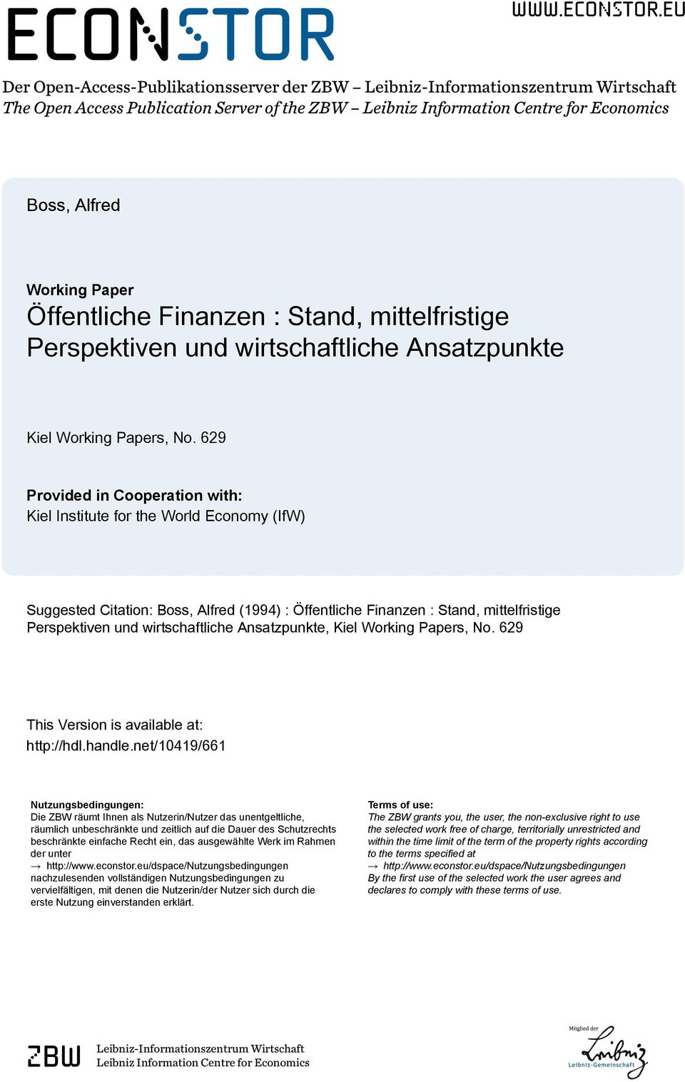 eu Der Open-Access-Publikationsserver der ZBW Leibniz-Informationszentrum Wirtschaft The Open Access Publication Server of the ZBW Leibniz Information Centre for Economics Boss, Alfred Working Paper
