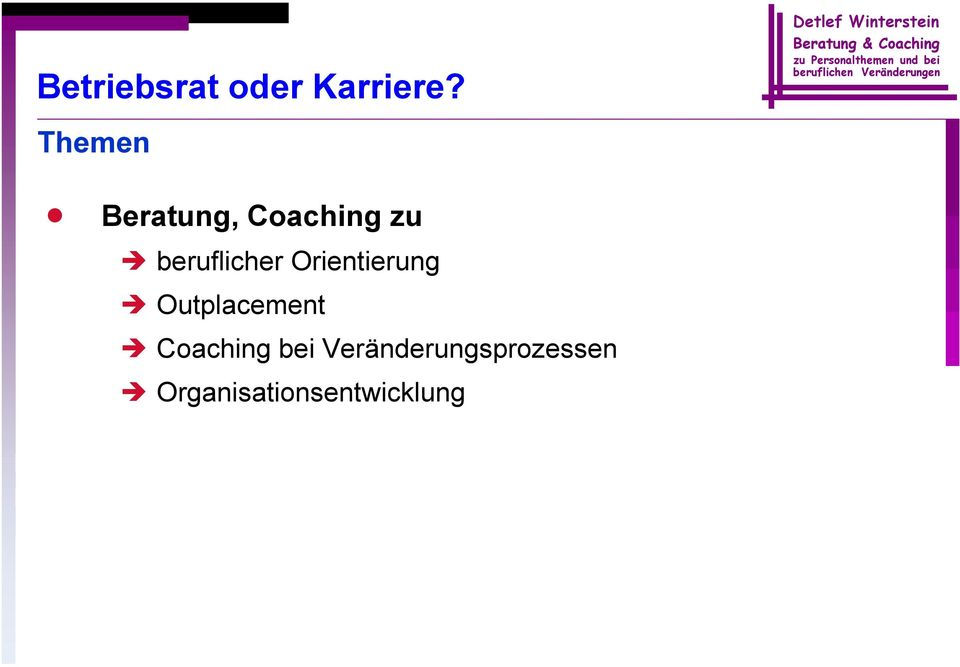 Outplacement Coaching bei