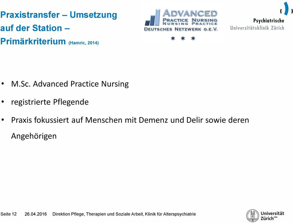 Advanced Practice Nursing registrierte Pflegende