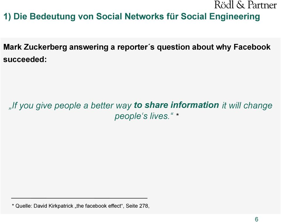succeeded: If you give people a better way to share information people