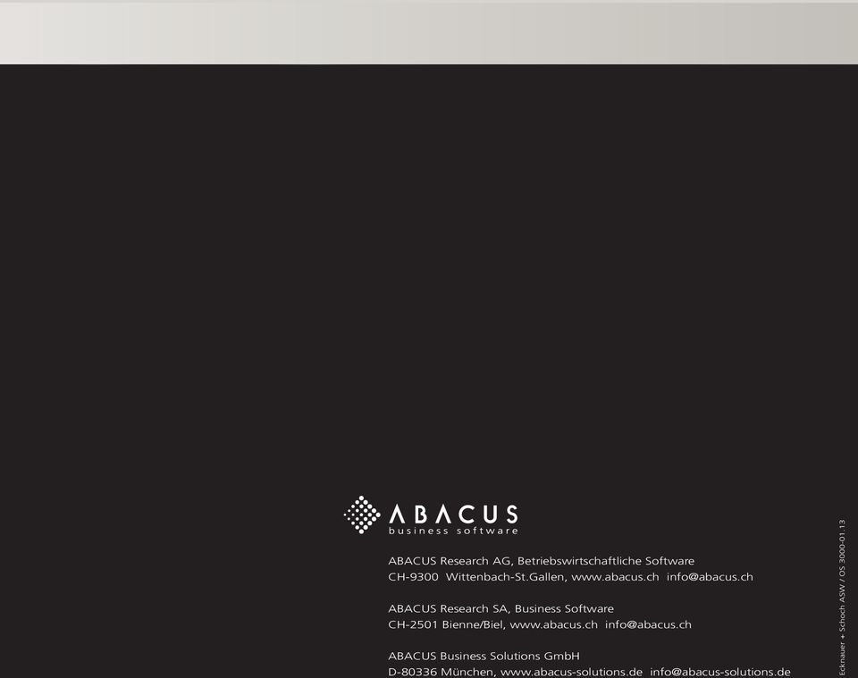 ch ABACUS Research SA, Business Software CH-2501 Bienne/Biel, www.abacus.