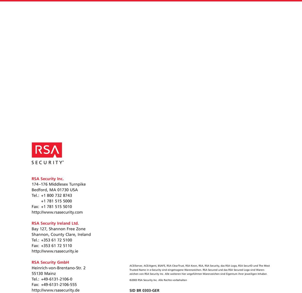 : +49-6131-2106-0 Fax: +49-6131-2106-555 http://www.rsasecurity.