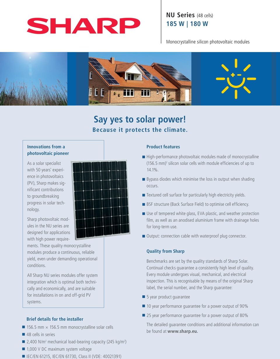 Sharp photovoltaic modules in the NU series are designed for applica tions with high power requirements.