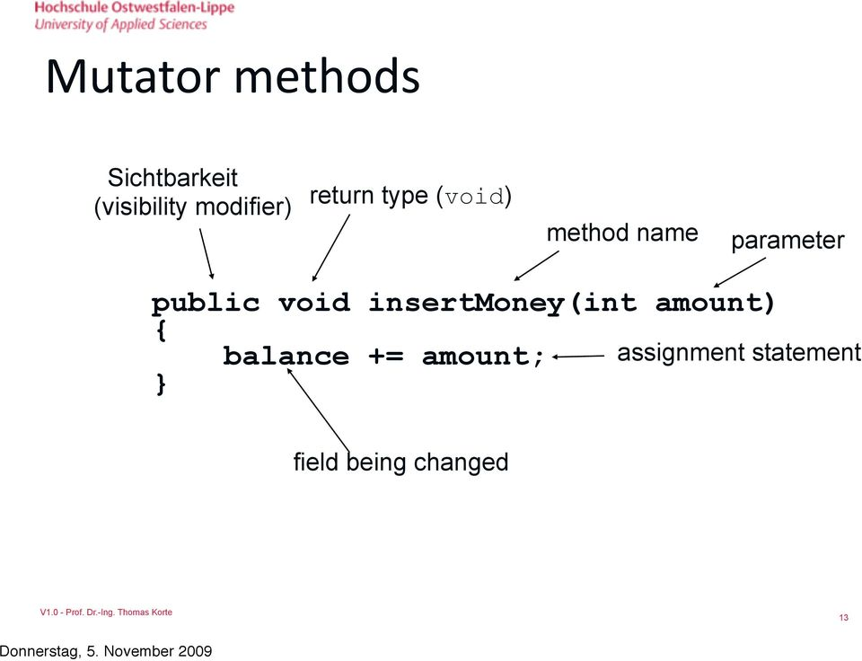 parameter public void insertmoney(int amount) {