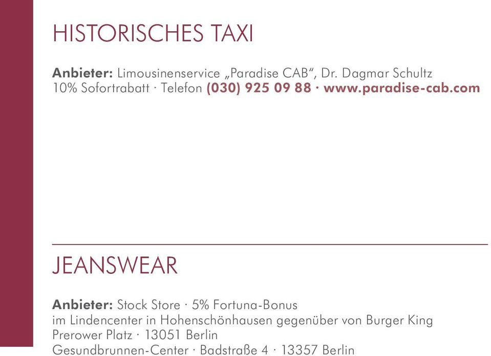 com JEANSWEAR Anbieter: Stock Store 5% Fortuna-Bonus im Lindencenter in
