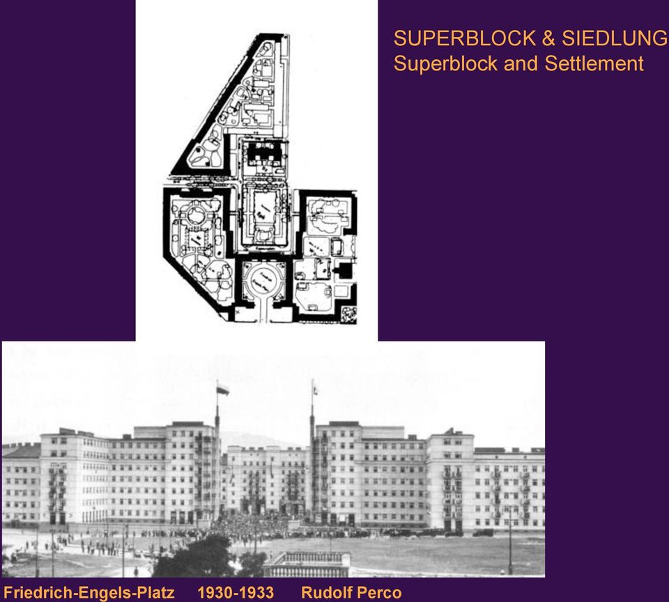 SUPERBLOCK & SIEDLUNG