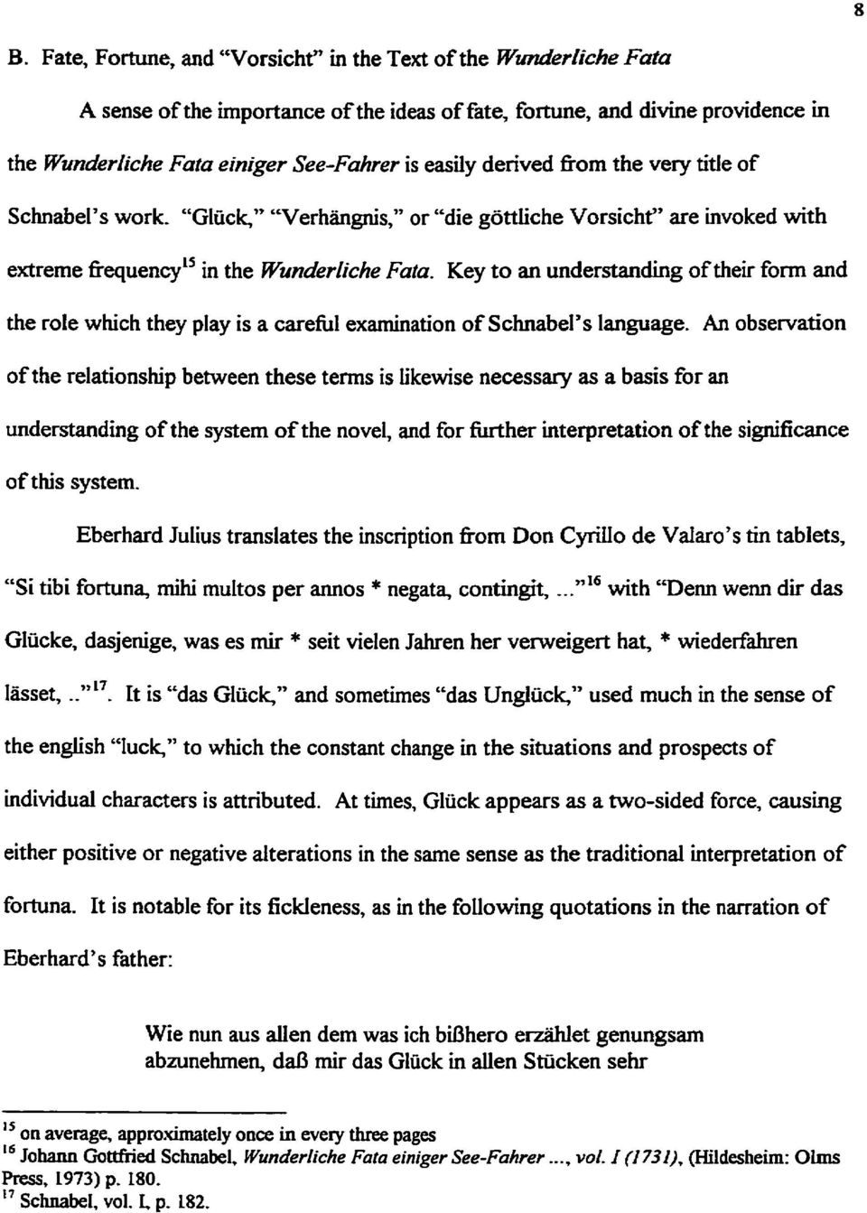 Key to an understanding of their form and the role which they play is a carefiil examination of Schnabel's language.