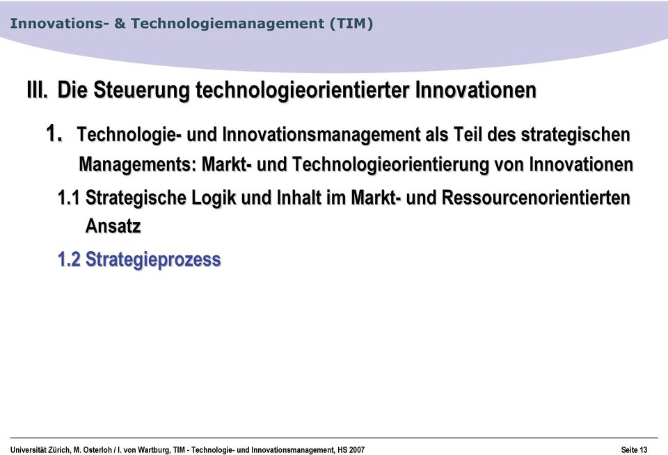 Technologieorientierung von Innovationen 1.