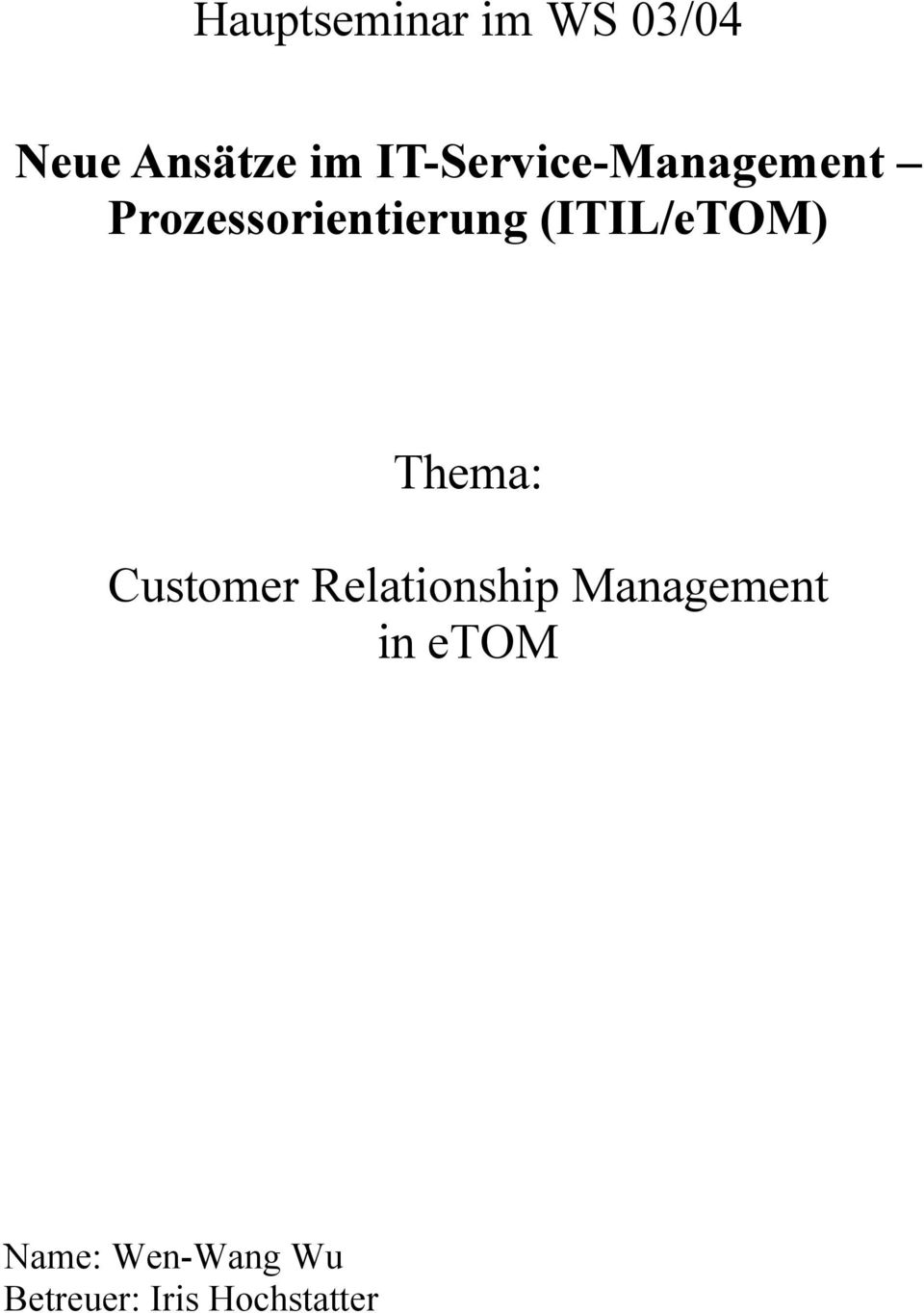 (ITIL/eTOM) Thema: Customer Relationship