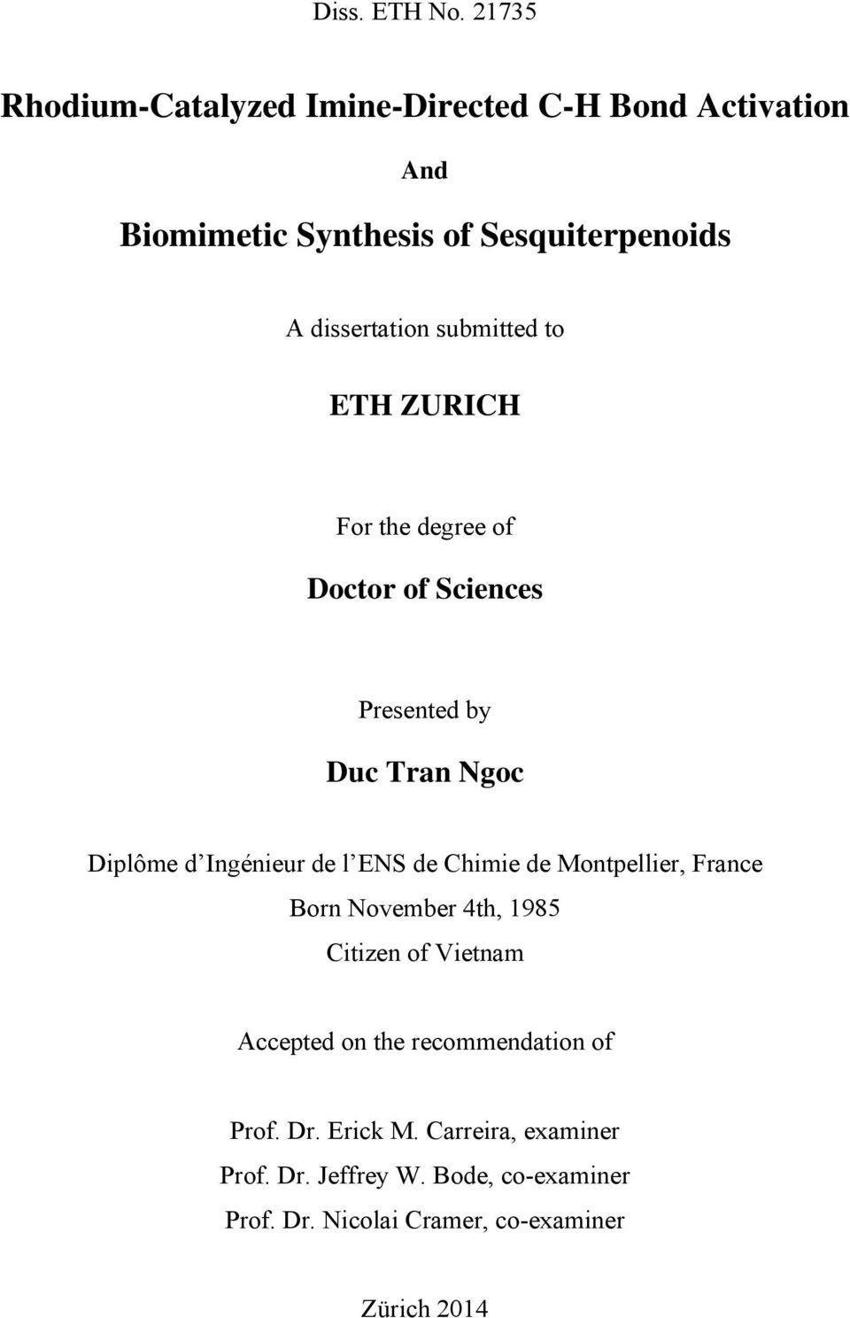 submitted to ETH ZURICH For the degree of Doctor of Sciences Presented by Duc Tran Ngoc Diplôme d Ingénieur de l ENS de