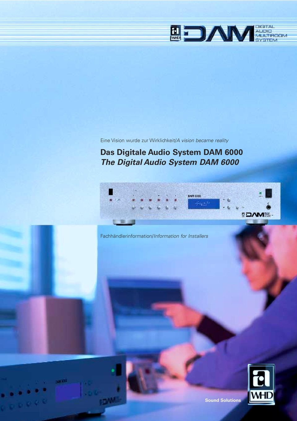 6000 The Digital Audio System DAM 6000