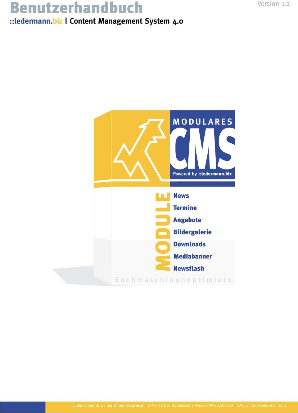 2 MODULARES CMS Powered by ::ledermann.
