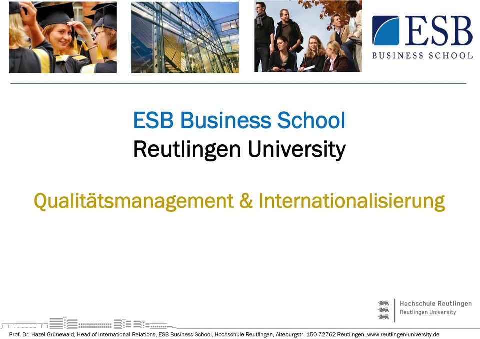 Business Hazel Grünewald, School Operations Head of International Management