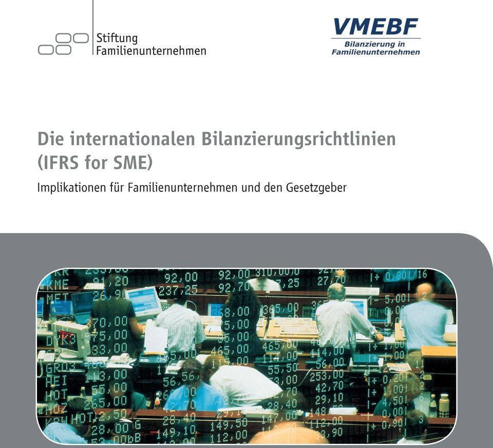 (IFRS for SME) Implikationen