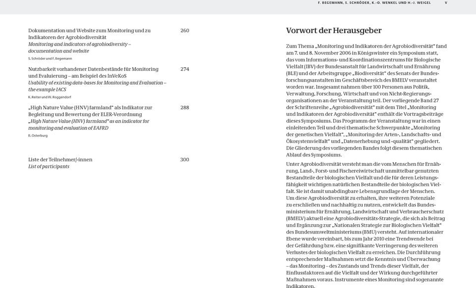 Begemann Nutzbarkeit vorhandener Datenbestände für Monitoring 274 und Evaluierung am Beispiel des InVeKoS Usability of existing data-bases for Monitoring and Evaluation the example IACS K.